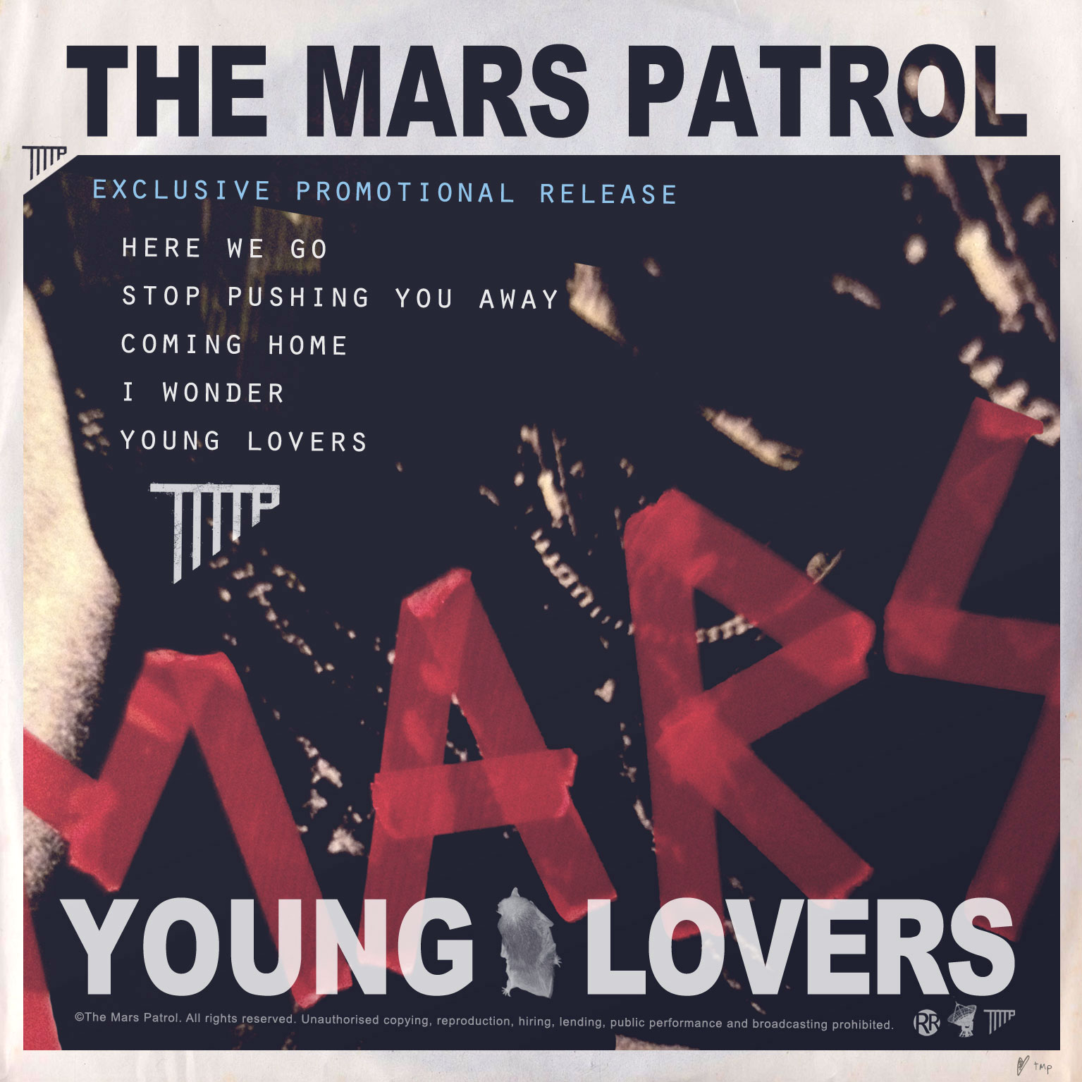 The Mars Patrol – Young Lovers 9/10 This EP by The Mars Patrol was released via Pledge Music and at present is only available to Pledgers but will hopefully get...