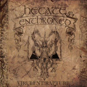 hecate enthroned virulent