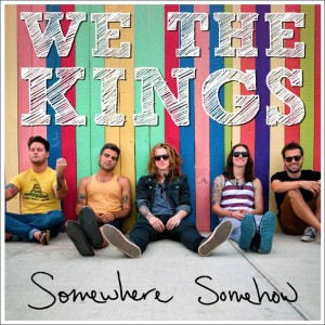 we the kings somewhere somehow