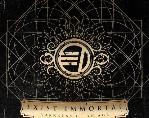 Exist Immortal Darkness Of An Age
