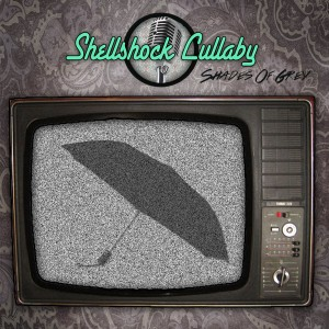 Shell Shock Lullaby - Shades of Grey
