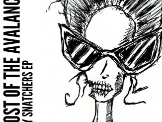 Ghost Of The Avalanche - Body Snatchers EP