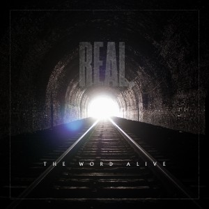 The Word Alive - Real