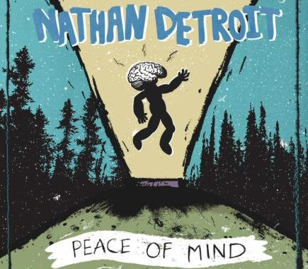 Nathan Detroit Peace Of Mind