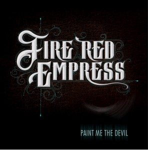 Fire Red Empress - Paint Me The Devil