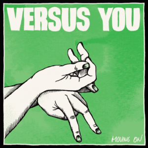 Verses You - Moving On