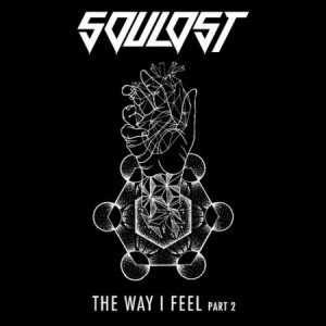 SouLost The Way I Feel