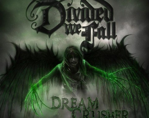 Divided We Fall Dreamcrusher