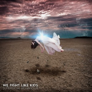 We Fight Like Kids Superficial Behaviour