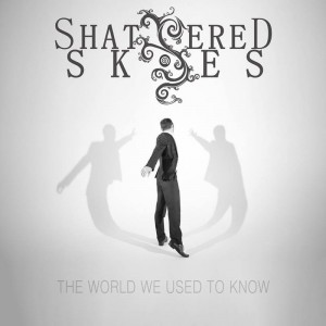 shattered skies the world we used to know