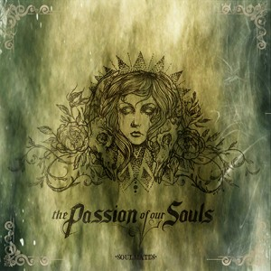 THE PASSION OF OUR SOULS - Soulmates cover art 425w