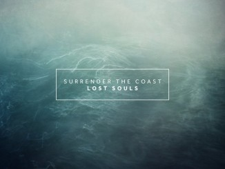 Lost Souls - Surrender The Coast