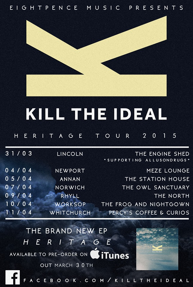 Kill The Ideal Tour