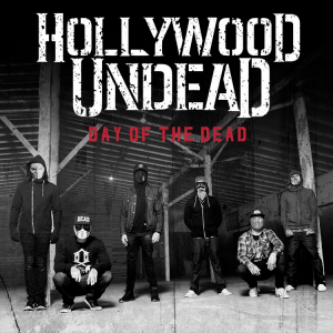 hollywood undead day of the dead