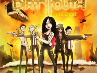 The Dirty Youth Gold Dust