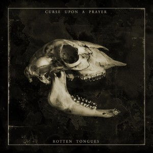 Curse Upon A Prayer - Rotten Tongues - Artwork