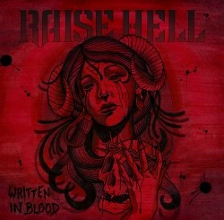 Raise Hell Written In Blood