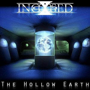 incised the hollow earth
