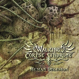 Human Delusion walking corpse syndrome