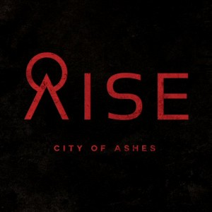 RISE city of ashes
