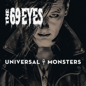 69 eyes universal monsters