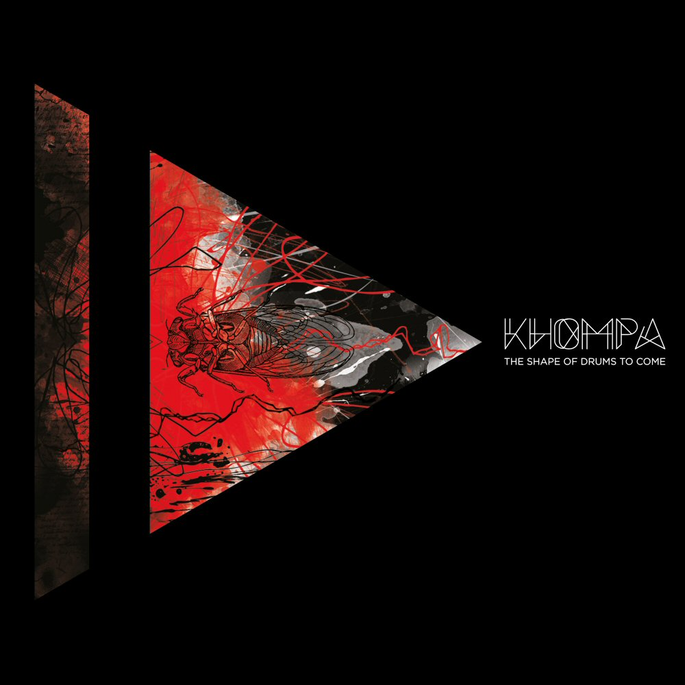 khompa the shape of drums to come