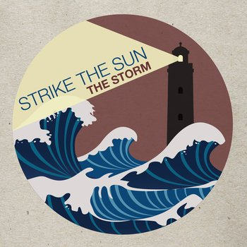 strike the sun the storm