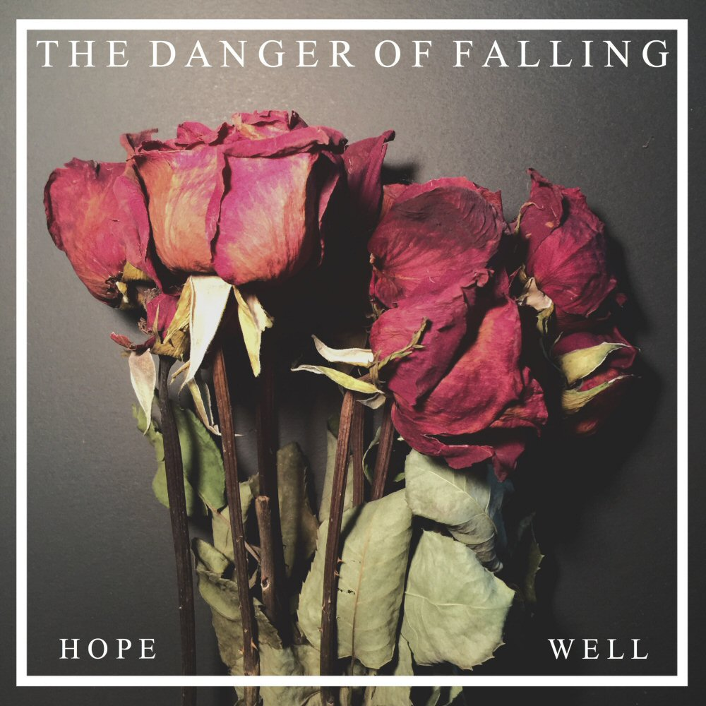 the danger of falling hope well