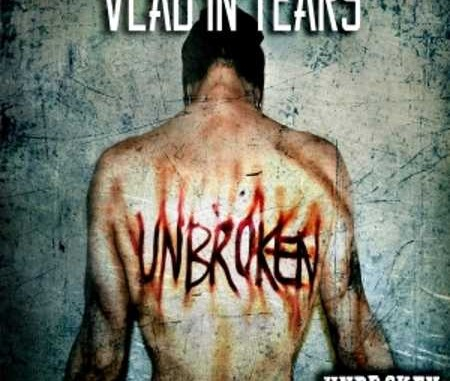 vlad in tears unbroken