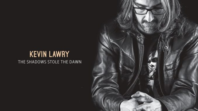 Kevin Lawry - The Shadows Stole The Dawn Album Cover