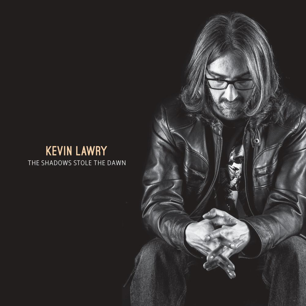 Kevin Lawry The Shadows Stole The Dawn