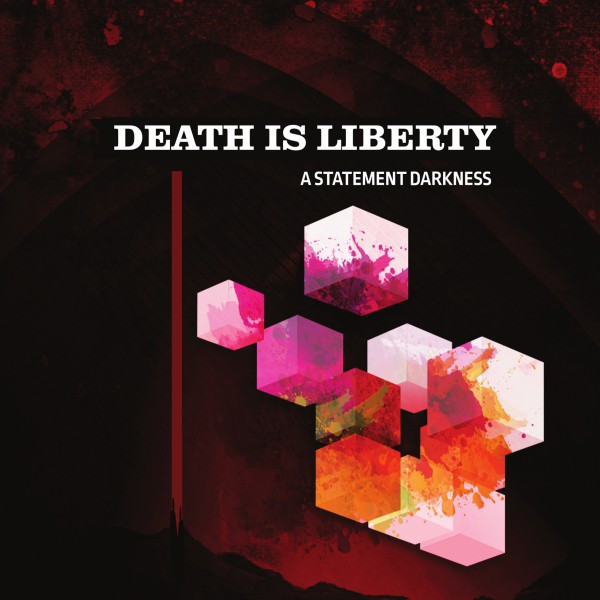 a-statement-darkness-death-is-liberty