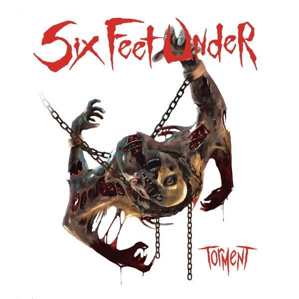 _Six Feet Under - Torment