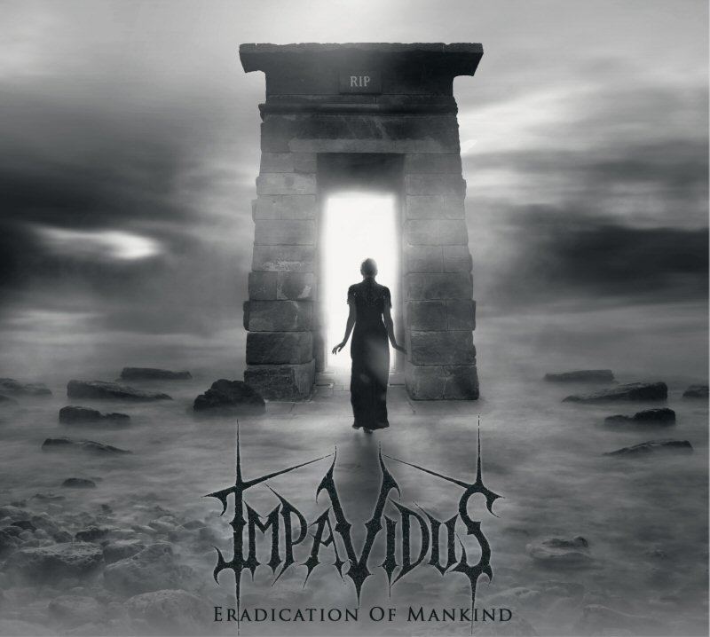 Impavidus - Eradication Of Mankind